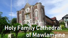 holy family cathedral of mawlamyine