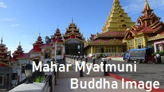 Mahar Myatmuni Buddha -I mage